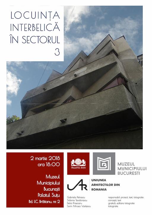 afis Locuinta interbelica sectorul  3 Palatul Sutu 2 martie 2018