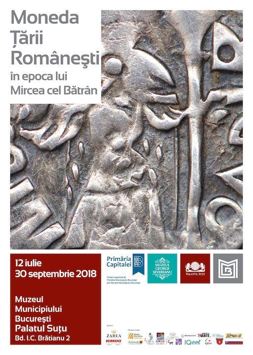 Expozitie Moneda Tarii Romanesti in epoca lui Mircea cel Batran iulie 2018 Palatul Sutu Muzeul Municipiului Bucuresti