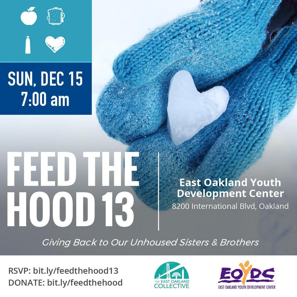 Feed the Hood 13 @ East Oakland Youth Development Center
