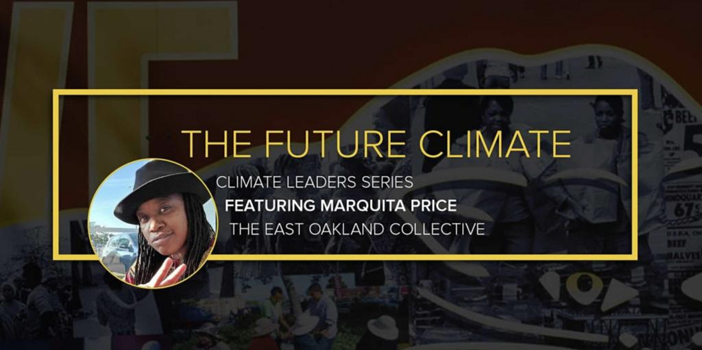 The Future Climate: Conversation with Climate Leader Marquita Price @ Online