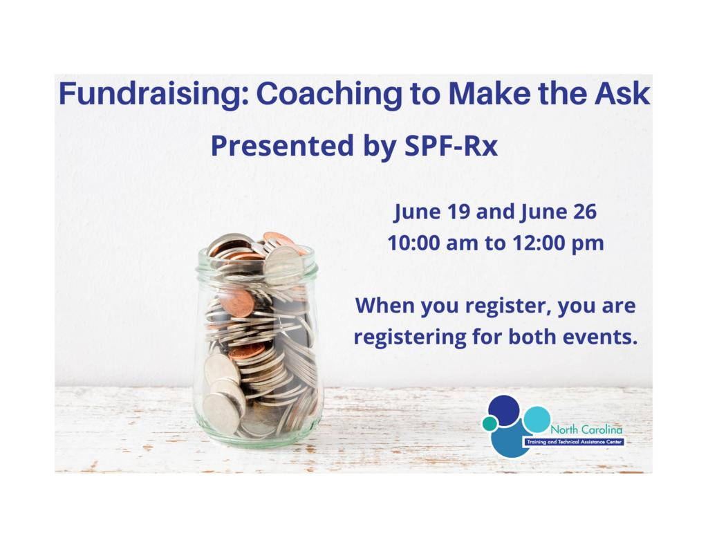 Fundraising_ Coaching to Make the Ask Presented by SPF-Rx