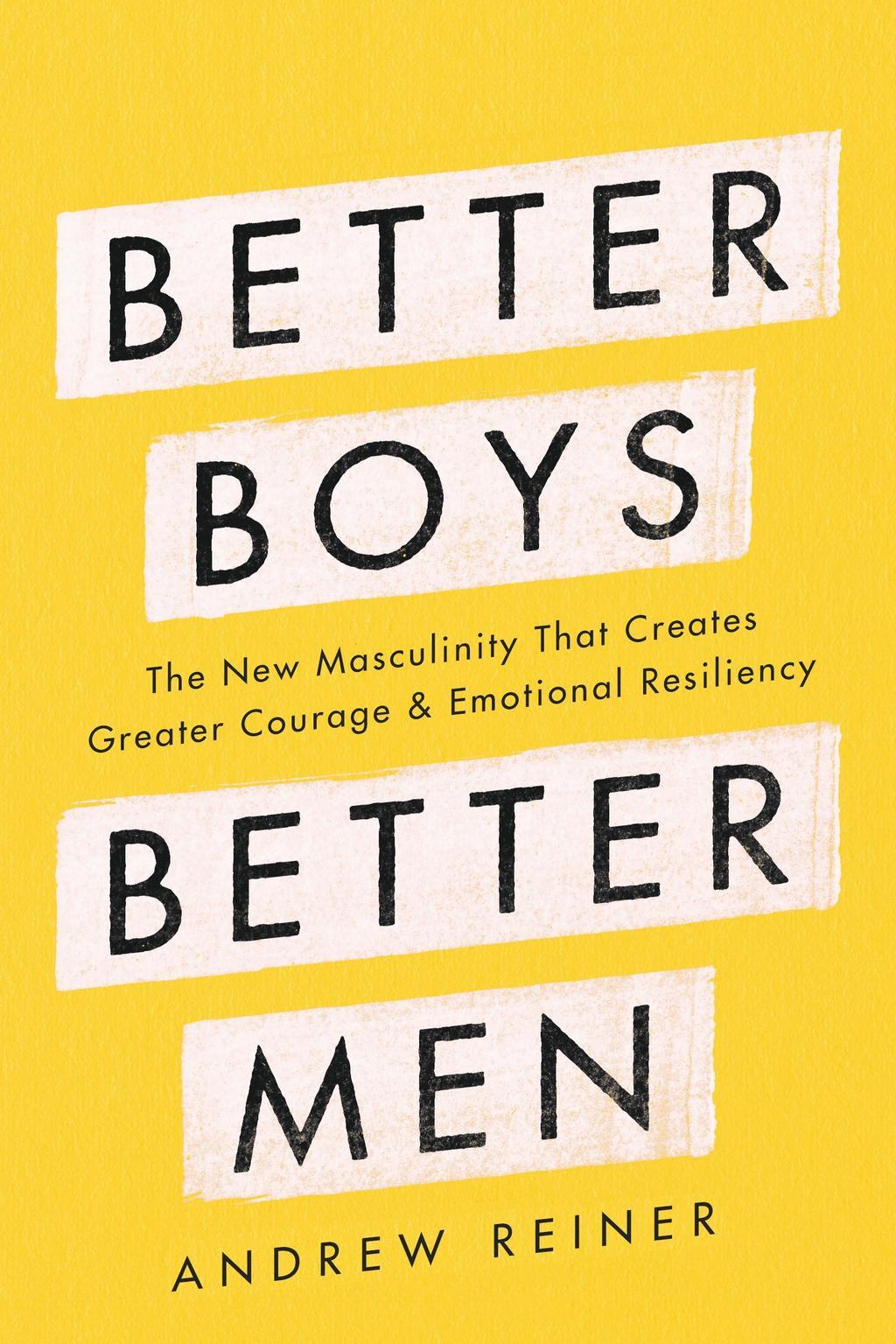 Better Boys Better Men