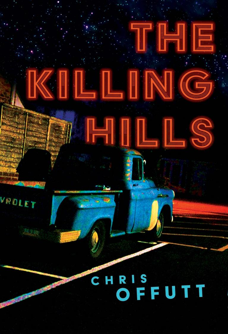 The Killing Hills with Chris Offutt