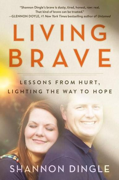 Living Brave with Shannon Dingle